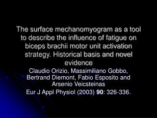 The surface mechanomyogram as a tool to describe the influence ...