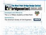 The West Point Bridge Design Contest
