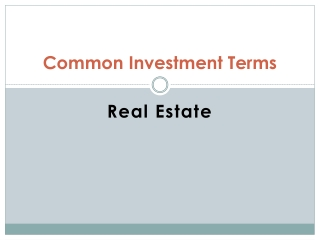 Common Investment Terms Real Estate Investing