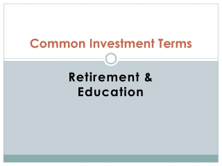 Common Investment Terms Retirement