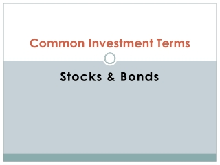 Common Investment Terms Stocks and Bonds
