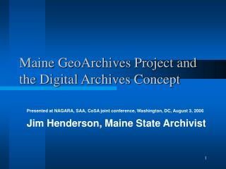 Maine GeoArchives Project and the Digital Archives Concept