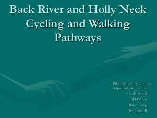 Back River and Holly Neck Cycling and Walking Pathways