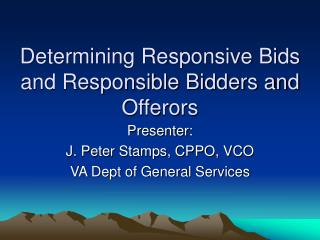 Determining Responsive Bids and Responsible Bidders and Offerors