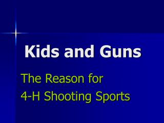Kids and Guns