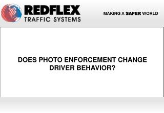 Does Photo Enforcement Change Driver Behavior?