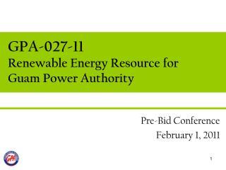 GPA-027-11 Renewable Energy Resource for Guam Power Authority