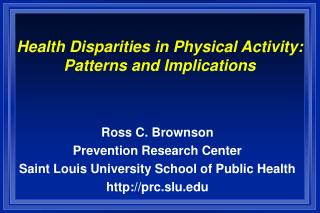 Health Disparities in Physical Activity: Patterns and ...