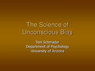The Science of Unconscious Bias
