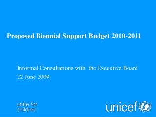 Proposed Biennial Support Budget 2010-2011