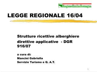 LEGGE REGIONALE 1604