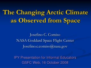 The Changing Arctic Climate as Observed from Space