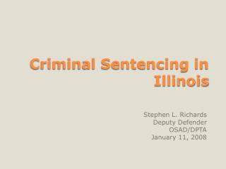 Criminal Sentencing in Illinois