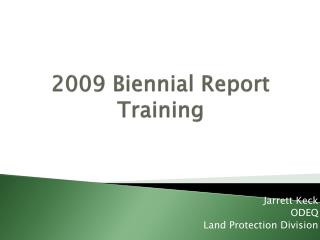 Biennial Report Training