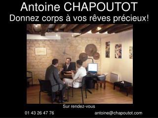 Antoine CHAPOUTOT
