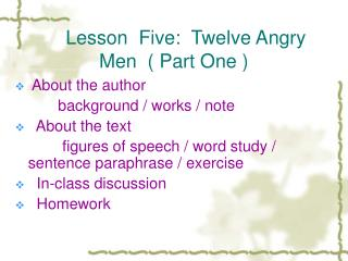 Lesson Five: Twelve Angry Men  Part One