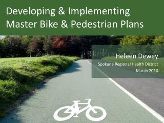 Developing  Implementing Master Bike  Pedestrian Plans