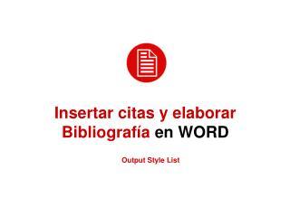 Insertar citas y elaborar Bibliograf