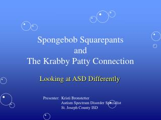 Spongebob Squarepants and The Krabby Patty Connection