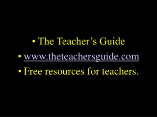 The Teacher s Guide theteachersguide Free resources for teachers.