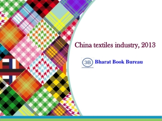 China textiles industry, 2013