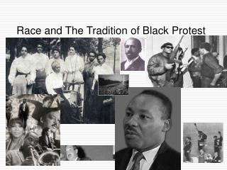 Race and The Tradition of Black Protest