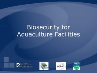 Biosecurity for Aquaculture Facilities