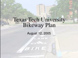 Texas Tech University Bikeway Plan