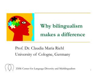 Why bilingualism  makes a difference