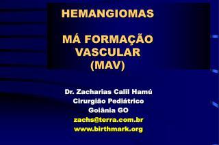 HEMANGIOMAS M
