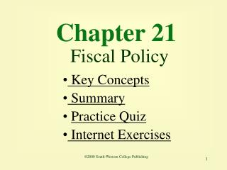 Chapter 21 Fiscal Policy