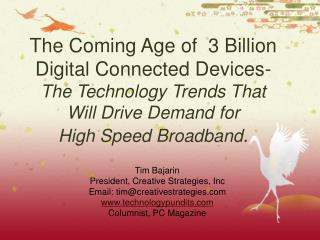 The Coming Age of 3 Billion Digital Connected Devices- The ...