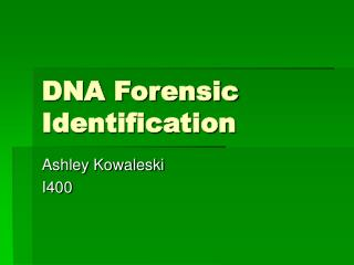 DNA Forensic Identification