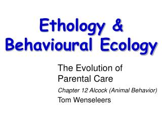 The Evolution of Parental Care Chapter 12 Alcock Animal ...