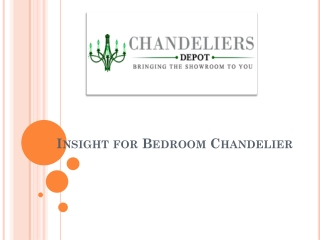 Insight for Bedroom Chandelier