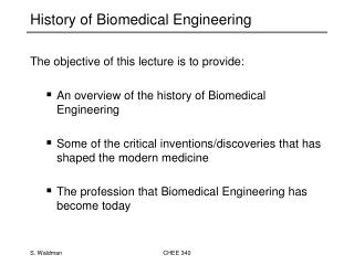 History of Biomedical Engineering