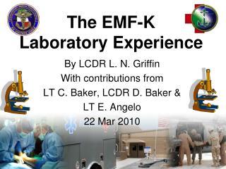 The EMF-K Laboratory Experience