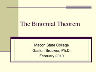 The Binomial Theorem