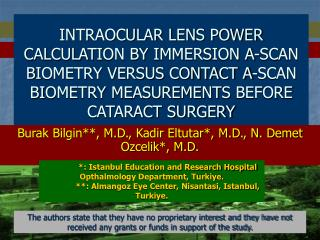INTRAOCULAR LENS POWER CALCULATION BY IMMERSION A-SCAN BIOMETRY ...
