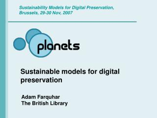 Sustainable models for digital preservation