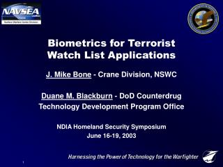 Biometrics for Terrorist Watch List Applications