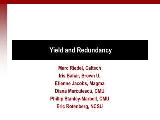Yield and Redundancy