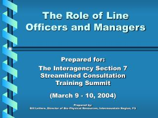 The Role of Line Officers and Managers