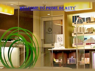 Welcome To Prime Beauty Sydney