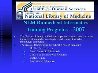 NLM Biomedical Informatics Training Programs - 2007