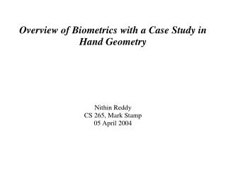 Overview of Biometrics with a Case Study in Hand Geometry