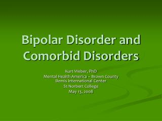 Bipolar Disorder and Comorbid Disorders