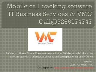 Mobile call tracking software IT Business Services At VMC