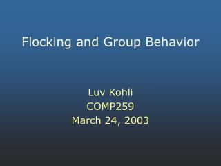 Flocking and Group Behavior