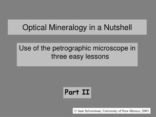 Optical Mineralogy Tutorial 2